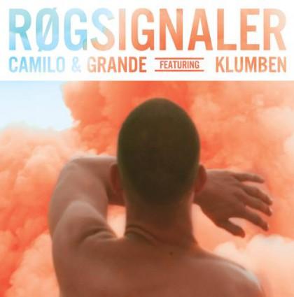 Camilo & Grande – Røgsignaler feat. Klumben